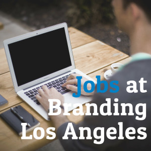Jobs | Branding Los Angeles